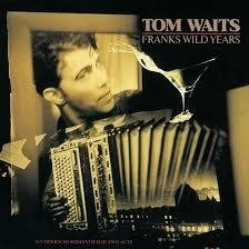 Tom Waits ‎– Frank's Wild Years [LP]