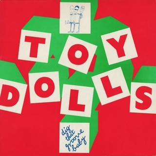 Toy Dolls - Dig That Groove Baby [LP]
