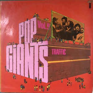 Traffic ‎– Pop Giants, Vol. 5 [LP]