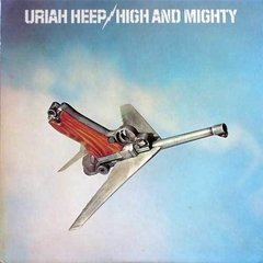 Uriah Heep ‎– High And Mighty [LP]
