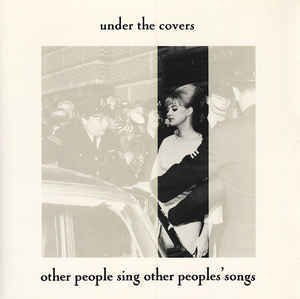 VA ‎– Under The Covers - Other People Sing Other People's Songs [LP]