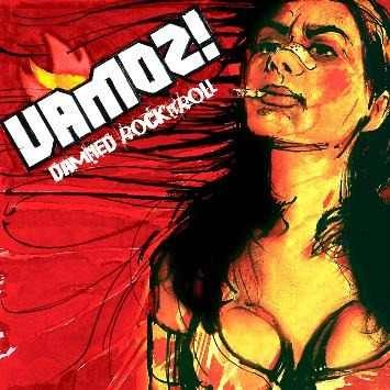 Vamoz! - Damned Rock and Roll  [CD + DVD]