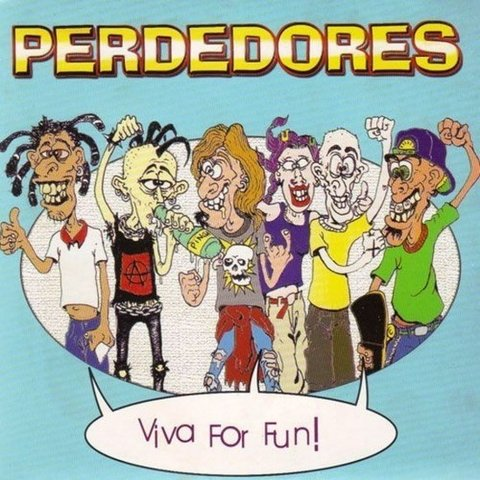 Perdedores - Viva For Fun! [Compacto]