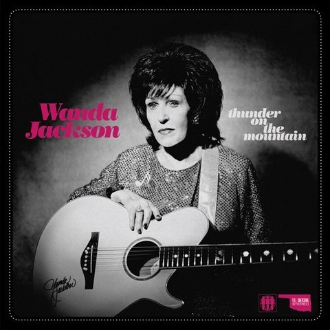 Wanda Jackson - Thunder On The Mountain / Dust On The Bible [Compacto]