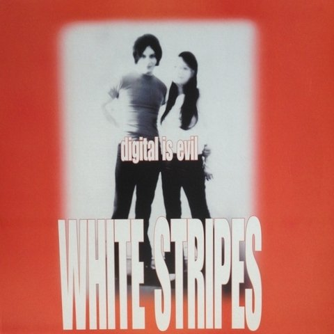 White Stripes - Digital Is Evil [LP]