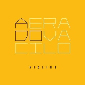Violins - A Era do Vacilo [CD]