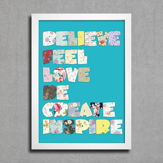 Poster Believe Feel Love Be Create Inspire na internet