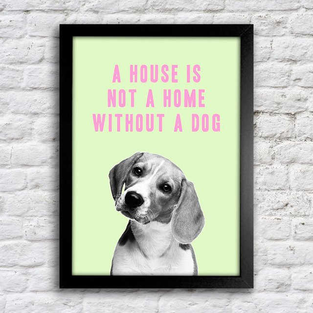 Poster A house is not a home without a dog - comprar online