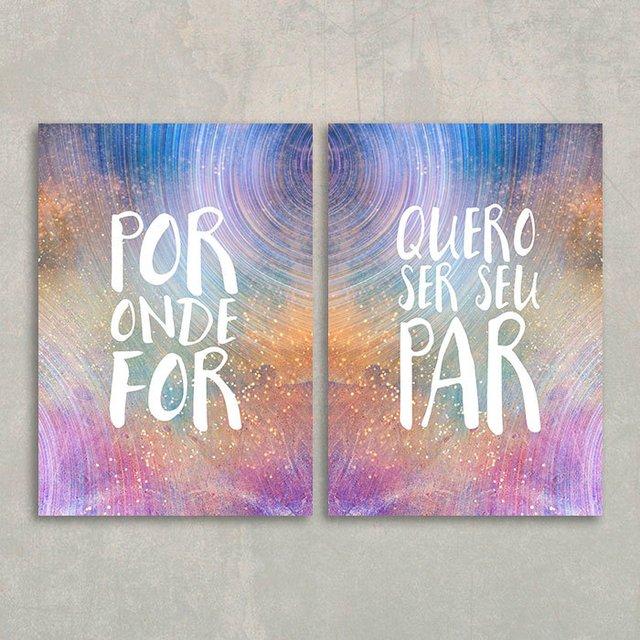 Kit Por Onde For Quero Ser Seu Par Encadreé Posters
