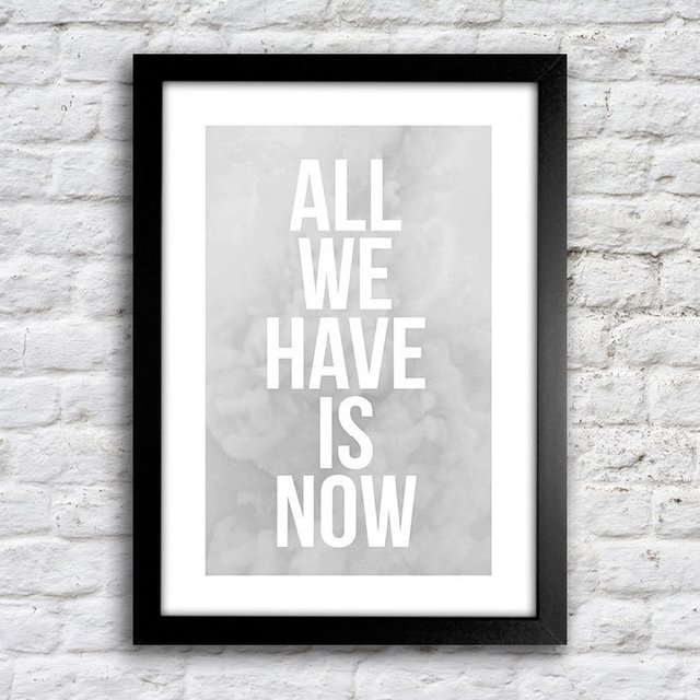 Poster All we have is now - Cinza - comprar online
