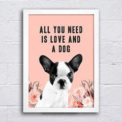 Poster All You Need Dog Coral - comprar online