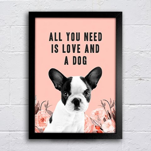Poster All You Need Dog Coral