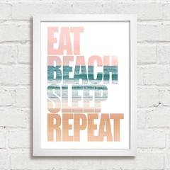 Poster Eat Beach Sleep Repeat - Encadreé Posters