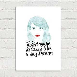 Poster Taylor Swift - I'm a nightmare dressed like a day dream - loja online
