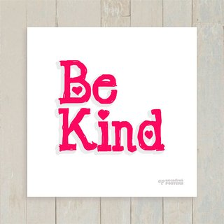 Quadro Be Kind - Encadreé Posters