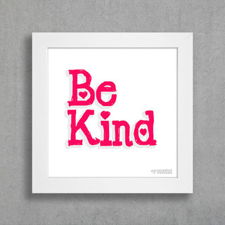 Quadro Be Kind