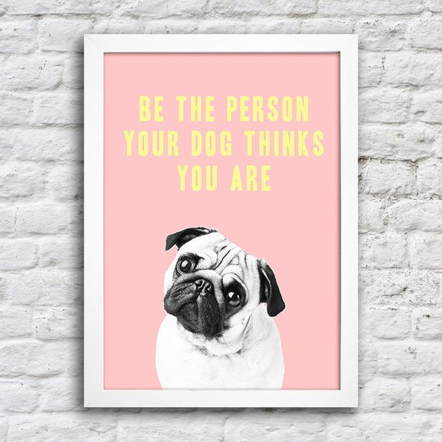 Poster Be the person you dog think you are na internet