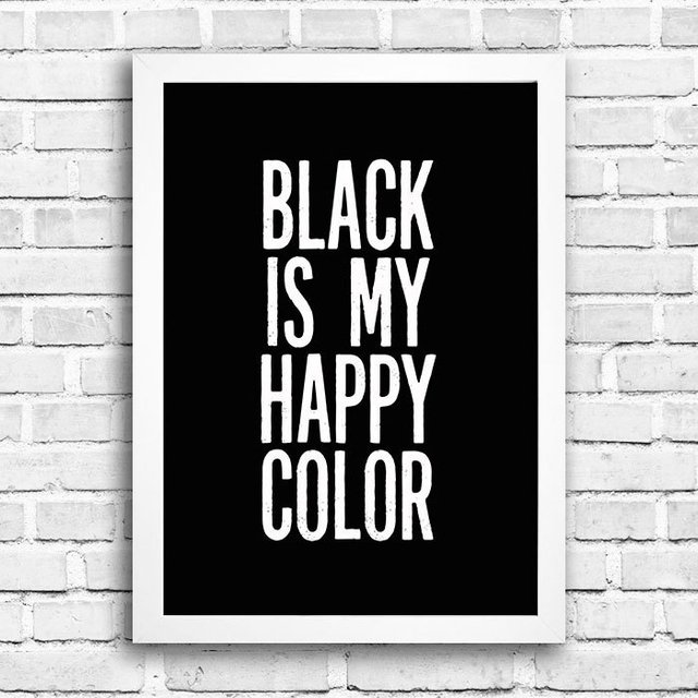 Poster Black is my happy color na internet
