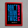 Poster Bob Dylan - Don't Think Twice It's Alright - Encadreé Posters