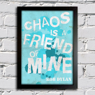 Poster Bob Dylan - Chaos is a friend of mine - comprar online