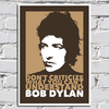 Imagem do Poster Bob Dylan - Don't Criticize What You Can't Understand