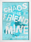 Poster Bob Dylan - Chaos is a friend of mine - loja online