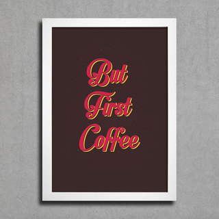 Poster But First Coffee - comprar online