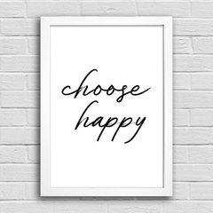 Poster Choose Happy - comprar online