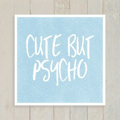 Quadro Cute but psycho