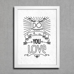 Poster Do What You Love - comprar online