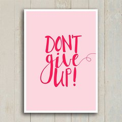 Poster Don't give up