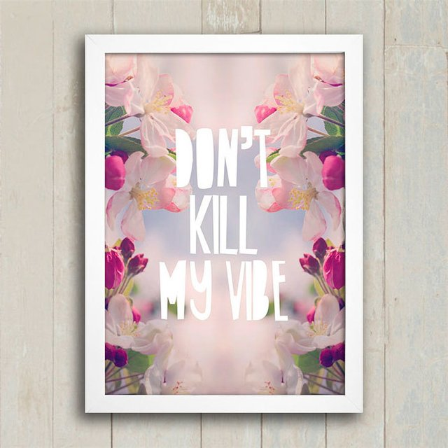 Poster Don't kill my vibe na internet