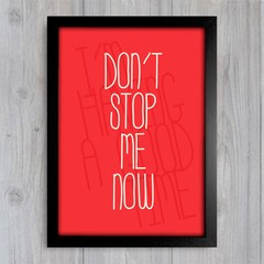 Poster Queen - Don't Stop Me Now - comprar online