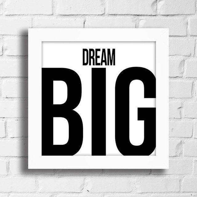 Quadro Dream Big