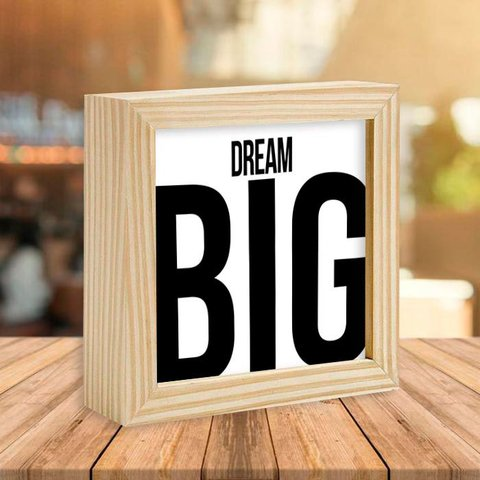 Quadro Box Dream Big
