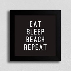Imagem do Quadro Eat Sleep Beach Repeat