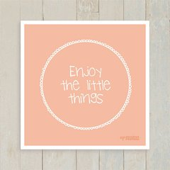 Quadro Enjoy The Little Things - Encadreé Posters