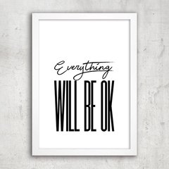 Poster Everything Will Be Ok - comprar online