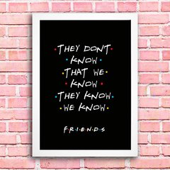 Poster Friends - They Don't Know na internet