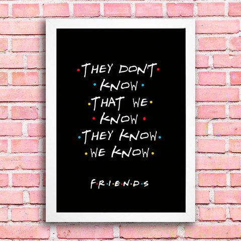 Poster Friends - They Don't Know