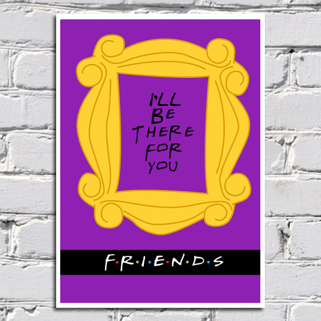 Poster Friends - I'll be there for you