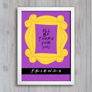 Poster Friends - I'll be there for you - comprar online