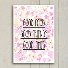 Poster Good food Good Friends Good Times - Encadreé Posters