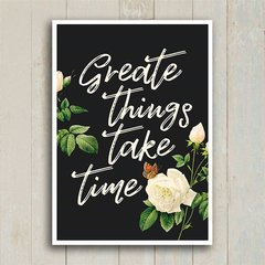 Imagem do Poster Great things take time