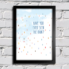 Poster Creedence - Have You Ever Seen The Rain?