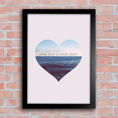 Poster How deep is your love - comprar online