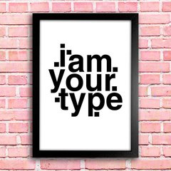 Poster I am your type - comprar online