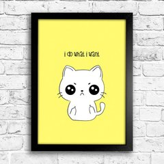 Poster Cat - I do what i want - comprar online