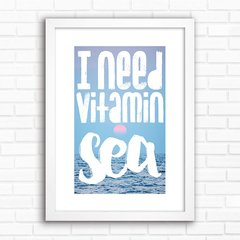 Poster I need vitamin sea - comprar online