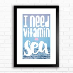 Poster I need vitamin sea